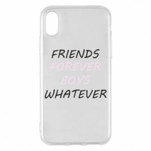 Phone case for iPhone X/Xs Friends forever boys whatever
