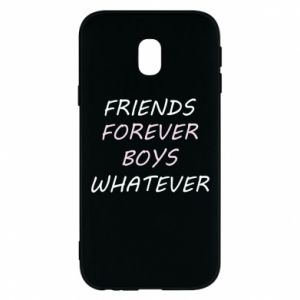 Phone case for Samsung J3 2017 Friends forever boys whatever