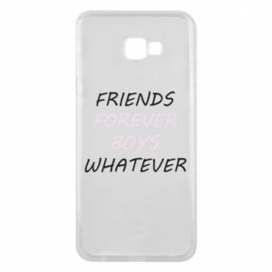 Phone case for Samsung J4 Plus 2018 Friends forever boys whatever