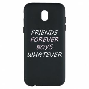 Phone case for Samsung J5 2017 Friends forever boys whatever