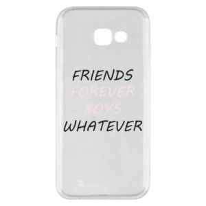 Phone case for Samsung A5 2017 Friends forever boys whatever