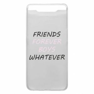 Phone case for Samsung A80 Friends forever boys whatever