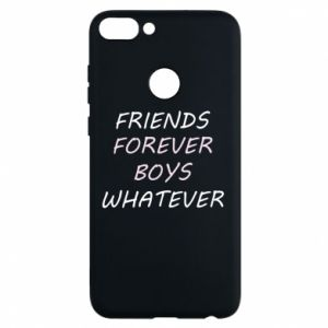 Phone case for Huawei P Smart Friends forever boys whatever