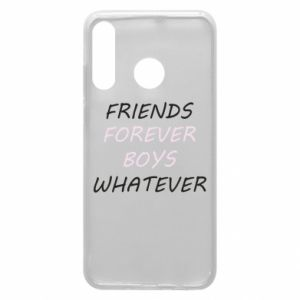Phone case for Huawei P30 Lite Friends forever boys whatever