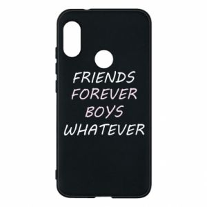 Phone case for Mi A2 Lite Friends forever boys whatever