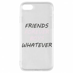 Phone case for iPhone 7 Friends forever boys whatever