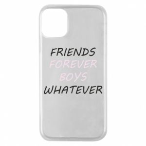 Phone case for iPhone 11 Pro Friends forever boys whatever