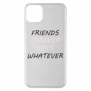 Phone case for iPhone 11 Pro Max Friends forever boys whatever