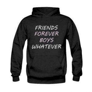 Bluza z kapturem dziecięca Friends forever boys whatever