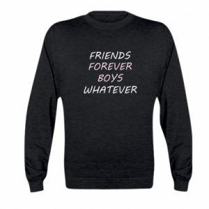 Bluza dziecięca Friends forever boys whatever