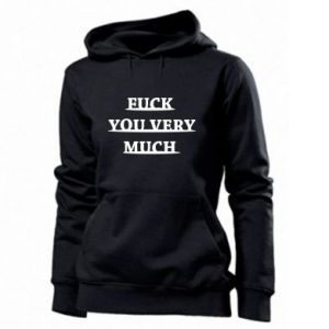 Women's hoodies Fuck you very much