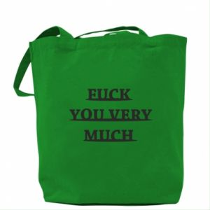 Bag Fuck you very much