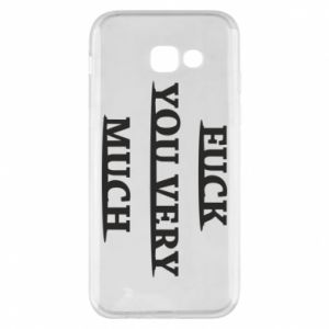 Phone case for Samsung A5 2017 Fuck you very much