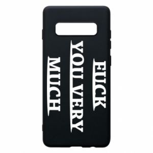 Phone case for Samsung S10+ Fuck you very much