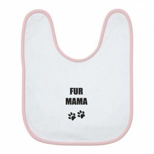 Śliniak Fur mama