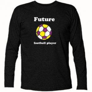 Long Sleeve T-shirt Future football player - PrintSalon