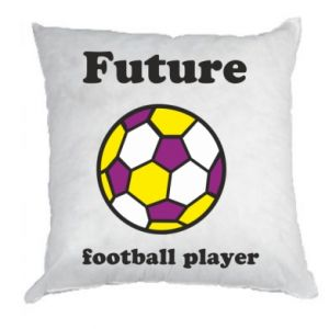 Pillow Future football player - PrintSalon