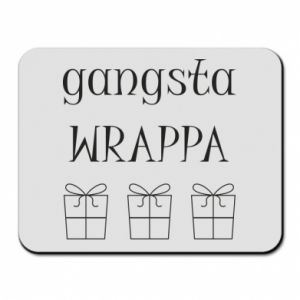 Mouse pad Gangsta Wrappa