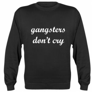 Bluza (raglan) Gangsters don't cry