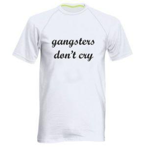 Męska koszulka sportowa Gangsters don't cry