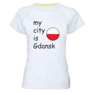 Women's sports t-shirt My city is Gdansk