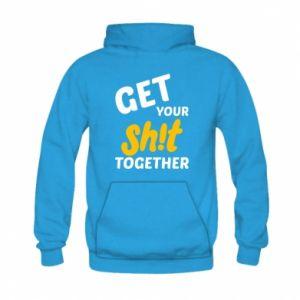 Bluza z kapturem dziecięca Get your shit together