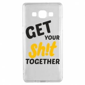 Etui na Samsung A5 2015 Get your shit together
