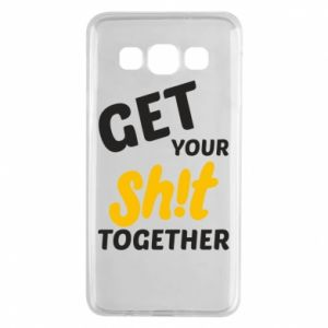 Etui na Samsung A3 2015 Get your shit together