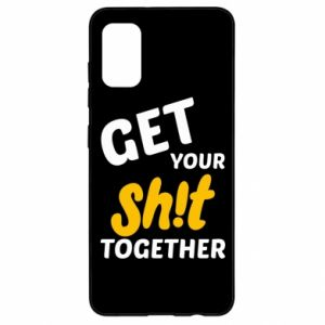 Etui na Samsung A41 Get your shit together
