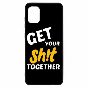 Etui na Samsung A31 Get your shit together