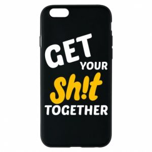 Etui na iPhone 6/6S Get your shit together