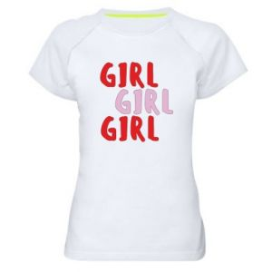 Women's sports t-shirt Girl girl girl