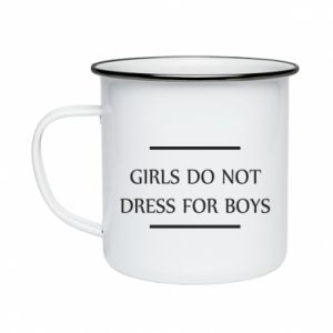 Kubek emaliowane Girls do not dress for boys