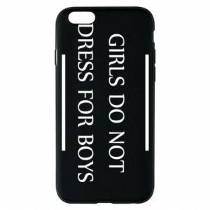 Etui na iPhone 6/6S Girls do not dress for boys