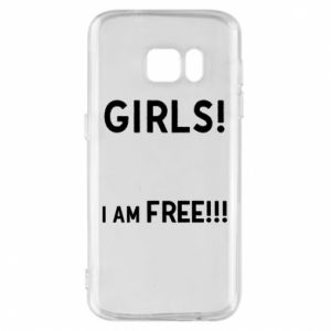 Phone case for Samsung S7 Girls I am free