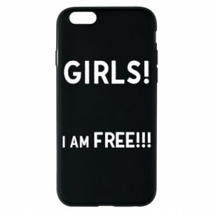 Phone case for iPhone 6/6S Girls I am free