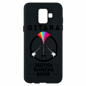 Phone case for Samsung A6 2018 The guitar is the only proper weapon