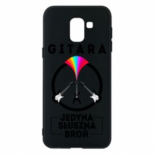 Phone case for Samsung J6 The guitar is the only proper weapon