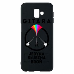 Phone case for Samsung J6 Plus 2018 The guitar is the only proper weapon