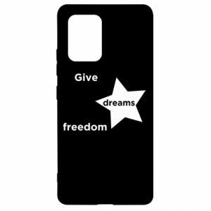 Etui na Samsung S10 Lite Give dreams freedom