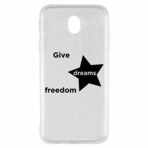 Etui na Samsung J7 2017 Give dreams freedom
