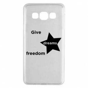 Etui na Samsung A3 2015 Give dreams freedom