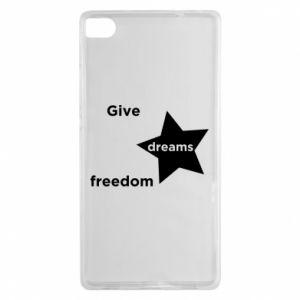 Etui na Huawei P8 Give dreams freedom