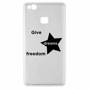 Etui na Huawei P9 Lite Give dreams freedom