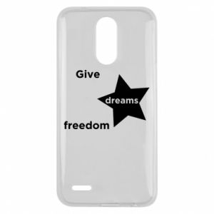 Etui na Lg K10 2017 Give dreams freedom