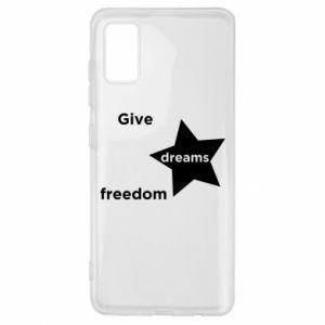 Etui na Samsung A41 Give dreams freedom