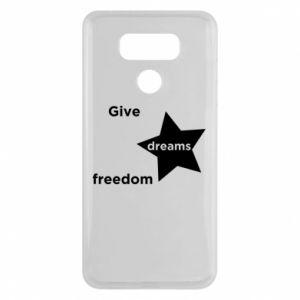 Etui na LG G6 Give dreams freedom