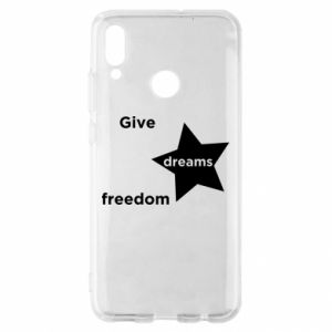 Etui na Huawei P Smart 2019 Give dreams freedom