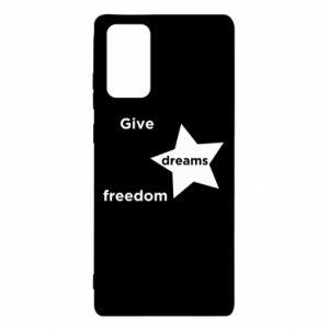 Etui na Samsung Note 20 Give dreams freedom