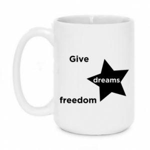Kubek 450ml Give dreams freedom